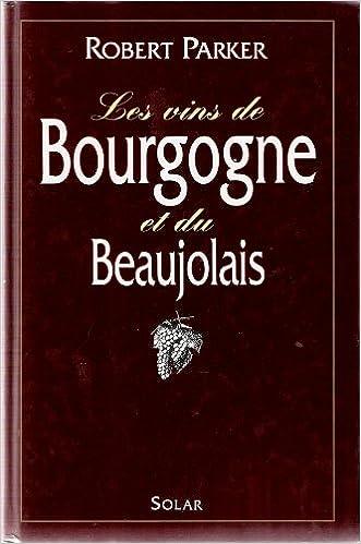 Livre gratuits Les vins de Bourgogne et du Beaujolais pdf