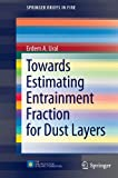 Towards Estimating Entrainment Fraction for Dust Layers, Ural, Erdem A., 1461433711