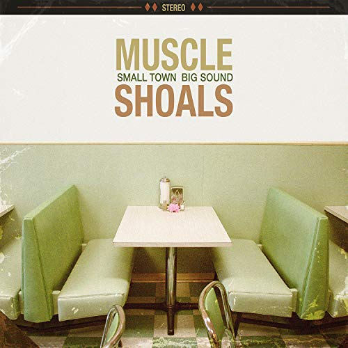 Muscle Shoals: Small Town, Big...