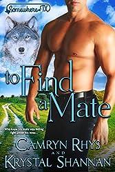 To Find a Mate: Somewhere, TX Saga (VonBrandt Family Book 4)