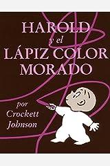 Harold y el Lapiz Color Morado (Harold and the Purple Crayon) Paperback