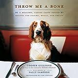 Throw Me a Bone, Cooper Gillespie, 141656070X