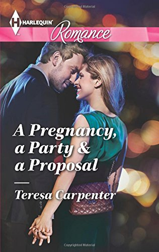 book cover of A Pregnancy, A Party & A Proposal