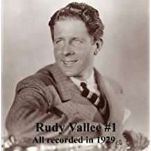 Rudy Vallee #1 All Recorded 1929