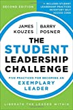 img - for The Student Leadership Challenge: Five Practices for Becoming an Exemplary Leader book / textbook / text book
