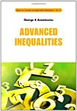 Advanced Inequalities, George A. Anastassiou, 9814317624
