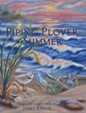 Piping Plover Summer, Janet Riegle, 0980104548