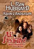 Ai! Pedrito!, L. Ron Hubbard, 1592120032