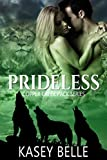 Prideless (Copper Creek Pack Book 2)