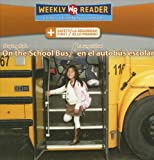 Staying Safe on the School Bus/La Seguridad en el Autobús Escol Ar, Joanne Mattern, 0836880609