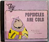 Popsicles Are Cold, Sue Johnson, 0916708128