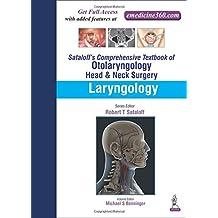 Sataloff's Comprehensive Textbook of Otolaryngology: Head and Neck Surgery: Laryngology