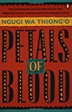 Petals of Blood, Ngugi wa Thiong'o, 0140153519