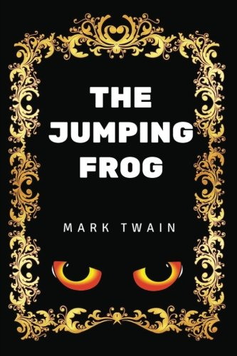 Download The Jumping Frog: By Mark Twain - Illustrated pdf