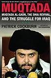 Muqtada, Patrick Cockburn, 1416551476