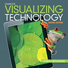 Visualizing Technology, Complete (2nd Edition) (Paperback)