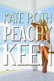 Peachy Keen (Desire Resort Book 3)