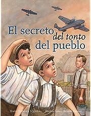 Secreto Del Tonto Del Pueblo, El (PICARONA)