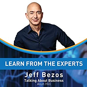 Learn from the Experts: Jeff Bezos Audiobook