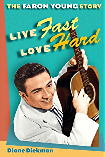 Buck owens the biography kindle edition by eileen sisk arts live fast love hard the faron young story music in american life fandeluxe Document