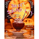 Sweet Serendipity: Delicious Desserts and Devilish Dish by Stephen Bruce