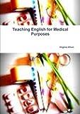 Teaching English for Medical Purposes