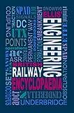 Ellis' British Railway Engineering Encyclopaedia (3rd Edition)