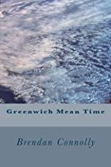 Greenwich Mean Time Paperback