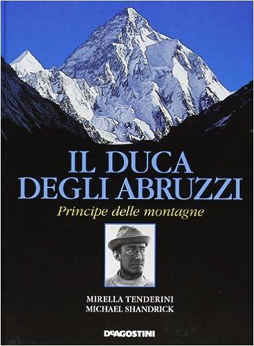 Book Il Duca degli Abruzzi principe delle montagne.