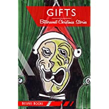 Gifts: Bittersweet Christmas Stories