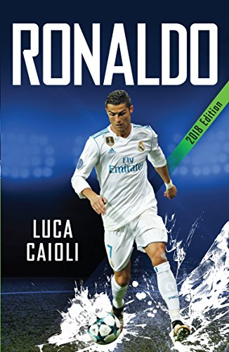 [D0wnl0ad] Ronaldo 2018 Updated Edition: The Obsession for Perfection<br />D.O.C
