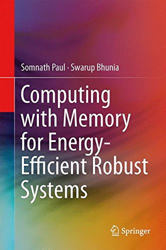 Computing with Memory for Energy-Efficient Robust Systems by Springer