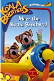 Koala Brothers:meet The Koalas