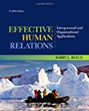 img - for Effective Human Relations: Interpersonal and Organizational Applications book / textbook / text book