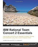 IBM Rational Team Concert 2 Essentials Front Cover