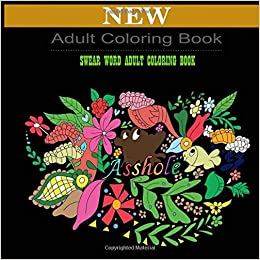 Amazon Com Adult Coloring Book Swear Word Adult Coloring Book