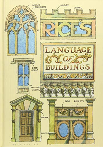 Rice's Language of Buildings from Bloomsbury Publishing PLC