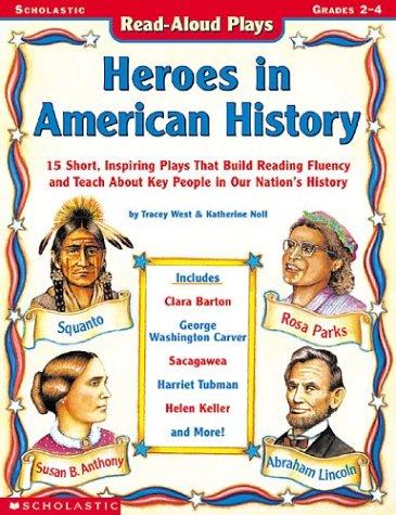 Read Online Read-aloud Plays: Heroes In American History pdf epub
