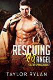 Rescuing My Angel: Sulfur Springs Book 2