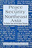 Peace and Security in Northeast Asia, , 1563247909