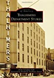 Thalhimers Department Stores (Images of America)
