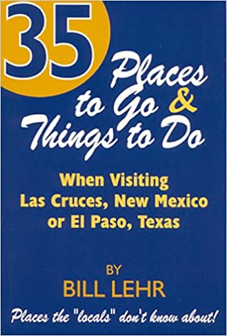 ^FULL^ 35 Places To Go And Things To Do: When Visiting Las Cruces, New Mexico Or El Paso, Texas. proposes teaching Campus Honda Honest sized Rubber revealed