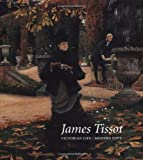 img - for James Tissot: Victorian Life/Modern Love book / textbook / text book