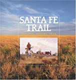 img - for Santa Fe Trail National Historic Trail book / textbook / text book