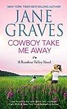 Cowboy Take Me Away (Rainbow Valley)