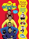 Follow the Big Red Car Wiggles Sticker Activity Book (The Wiggles Sticker Activity Books)