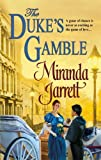 The Duke's Gamble, Miranda Jarrett, 037329395X