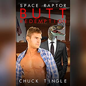 Space Raptor Butt Redemption Audiobook