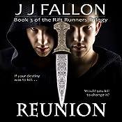 Reunion: Rift Runners, Book 3 | J J Fallon