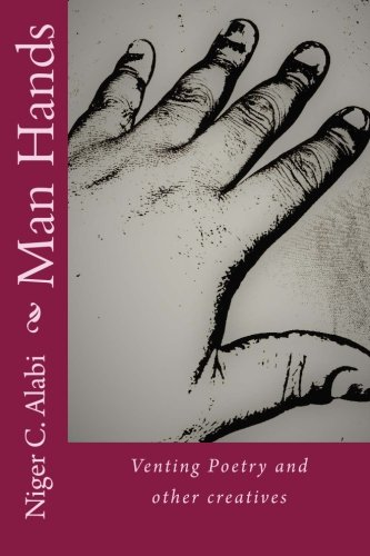 Man Hands: Venting Poetry and other Writings